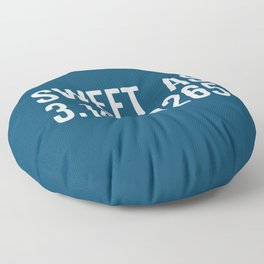 Sweet As Pi Funny Quote Floor Pillow