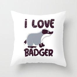 i love badger i love badger badger badger forest Throw Pillow