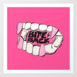 Bite Back Art Print