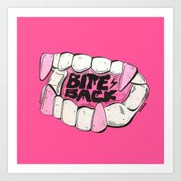 Bite Back Art Print