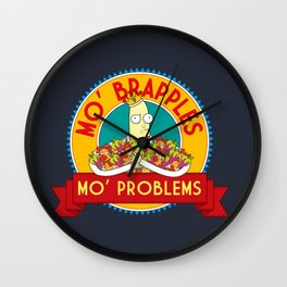 Mo' Brapples, Mo' Problems Wall Clock