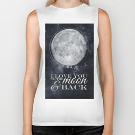 I Love You To The Moon & Back Biker Tank