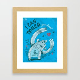 I can touch your heart Framed Art Print