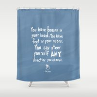 dr seuss Shower Curtains featuring dr seuss you have brains in your head by studiomarshallarts
