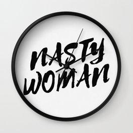 Nasty Woman II Wall Clock