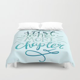 Book Worm One More Chapter Duvet Cover
