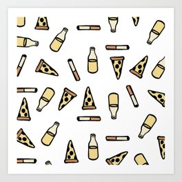 PIZZA, BEER, CIGARETTES Art Print
