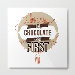 Words of love - Chocolate Metal Print