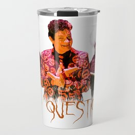 David S. Pumpkins - Any Questions? Travel Mug