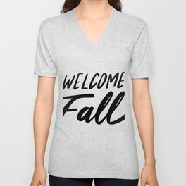 Welcome Fall - Autumn - Typography Unisex V-Neck