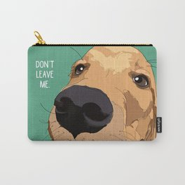 Golden Retriever-Don't leave me! Carry-All Pouch
