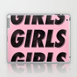Girls Girls Girls I Laptop & iPad Skin