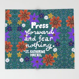 Press Forward And Fear Nothing II Throw Blanket