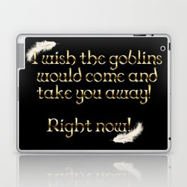 Goblins Take You Away (Black) Laptop & iPad Skin