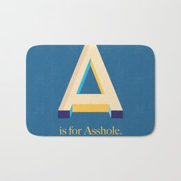 A is for Asshole. Bath Mat