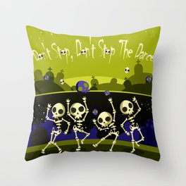 """""""Don't Stop, Don't Stop The Dance (Halloween Party)"""" Throw Pillow"""