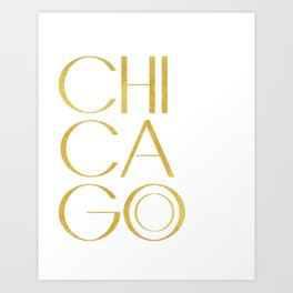Chicago Print,City Print,Home Decor,Wall artwork,Chicago Poster,Typography Print,Gold Typography,Art Art Print