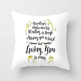 Loving You is Easy Throw Pillow