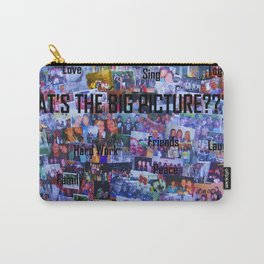 What's the Big Picture? Carry-All Pouch