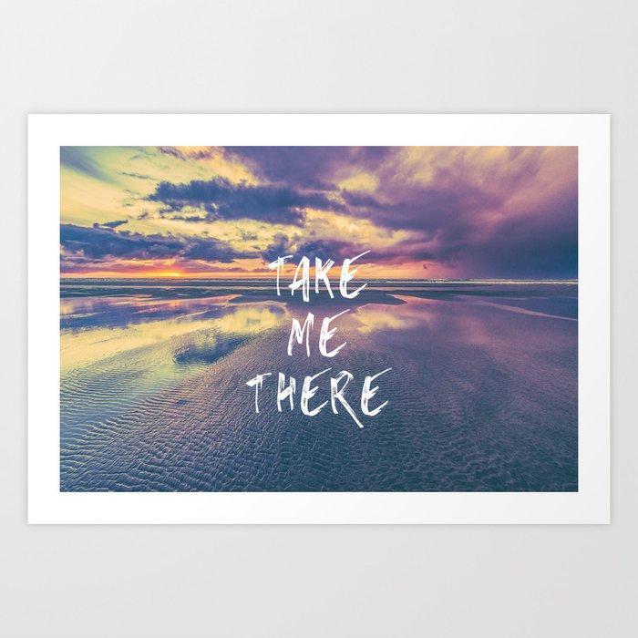 Take Me There Beach Sunset Text Art Print