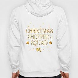 Christmas Shopping Squad Hoody