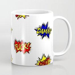 Fuck!  Coffee Mug