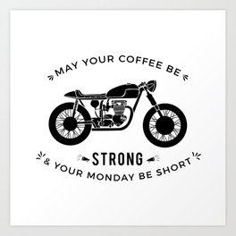 Cafe Racer - Monday Art Print