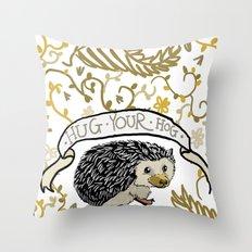 Hug your hog Throw Pillow