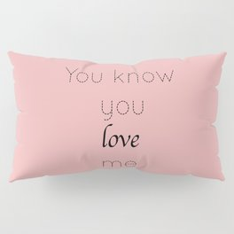 Gossip Girl: You know you love me - tvshow Pillow Sham