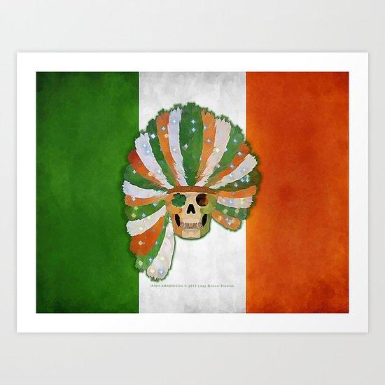 IRISH-AMERICAN 021 Art Print