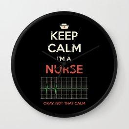 Keep Calm I'm A Nurse Wall Clock