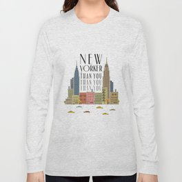 New Yorker Than You Long Sleeve T-shirt