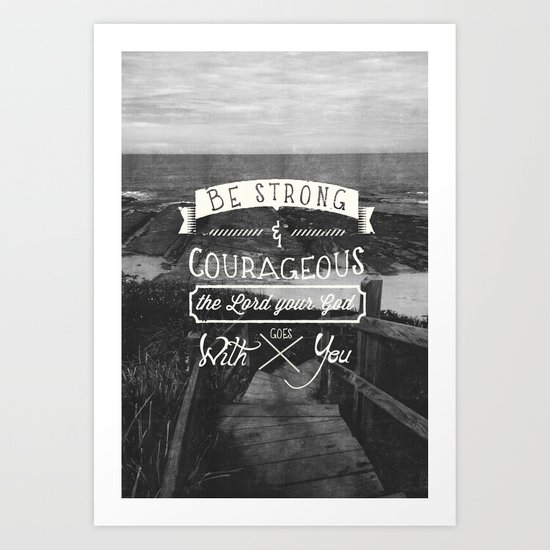 Be strong and courageous! by pocketfuel