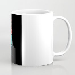 No One Loves It. Coffee Mug