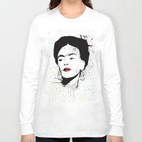 frida Long Sleeve T-shirts featuring Frida by Cynthia Alvarez
