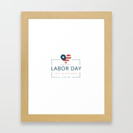 Happy Labor Day Framed Art Print