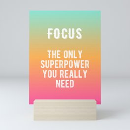 Inspirational - FOCUS! Mini Art Print
