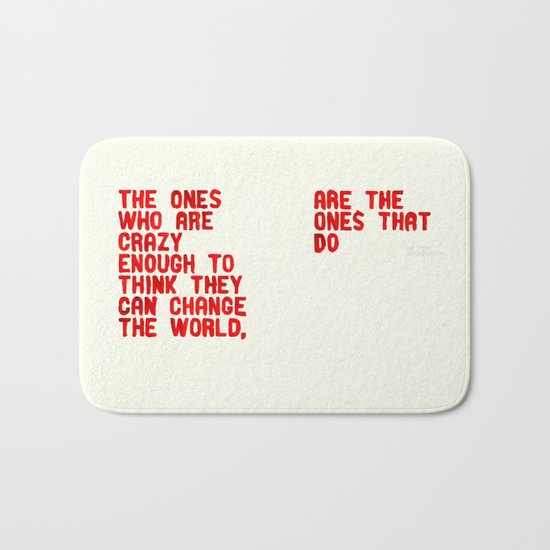 The Crazy Ones Bath Mat