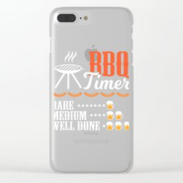 """A Nice Grilling Tee For Griller """"BBQ Timer Rare Medium Well Done"""" T-shirt Design Charcoal Knife Chef Clear iPhone Case"""