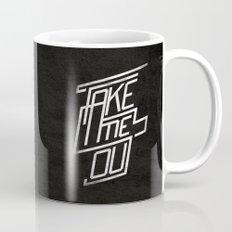 Take me Out Mug