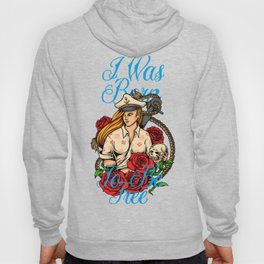 I as born to be free Hoody