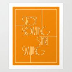 Stop Scowling •Fanta Art Print