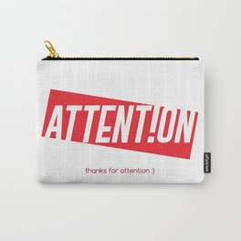 Attention Quirky Sign (red version) Carry-All Pouch