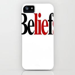 BeLIEfs. iPhone Case