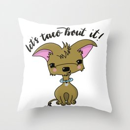 Let's Taco Bout It, Chihuahua Dog Illustration Throw Pillow
