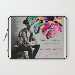 More of a man, more of a woman Laptop Sleeve