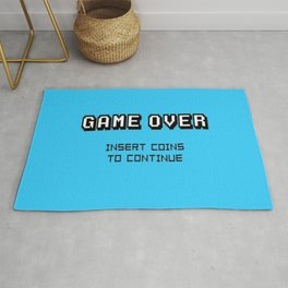 Game Over Insert Coins To Continue..... Rug