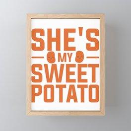 She's My Sweet Potato Framed Mini Art Print