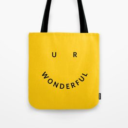 You are wonderful Tote Bag