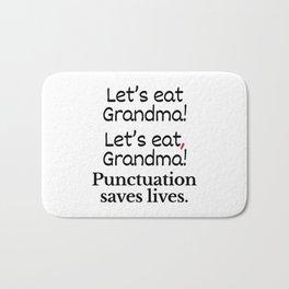 Let's Eat Grandma Punctuation Saves Lives Bath Mat